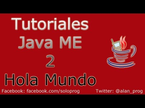 Tutoriales Java ME 2 - Hola Mundo