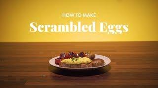 How to Make Scrambled Eggs   Gordon Ramsay Style