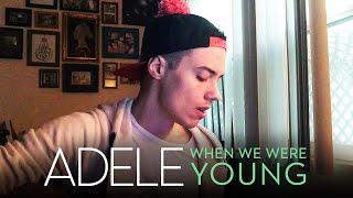 download lagu Adele - When We Were Young Leroy Sanchez Cover gratis