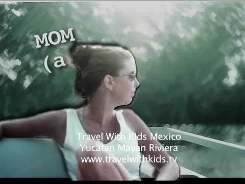 Mexico Cancun With Kids - Travel With Kids Yucatan Maya