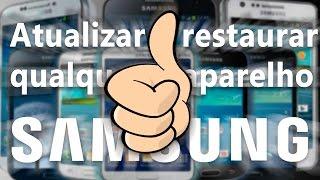 Como atualizar ou restaurar qualquer smartphone e tablet Samsung pra qualquer versão do Android!