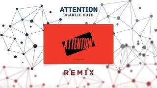 download lagu Charlie Puth - Attention Lash X Aldy Waani Remix gratis