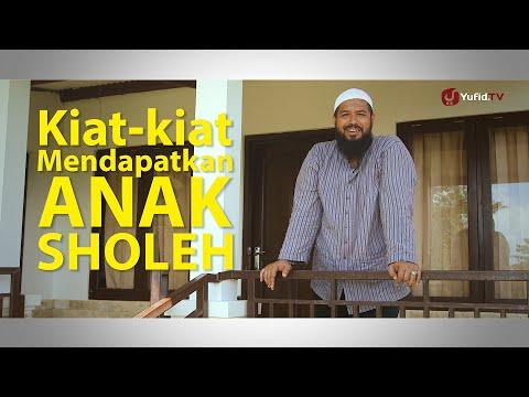 Nasehat Islami: Kiat Mendapatkan Anak Sholeh - Ustadz Subhan Bawazier