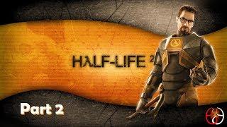 Half-Life 2 Playthrough (Part 2)