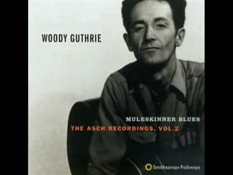 Woody Guthrie - Whos Gonna Shoe Your Pretty Little Feet
