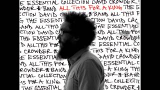 David Crowder - This I Know - NEW SONG 2013!!! (Lyrics)