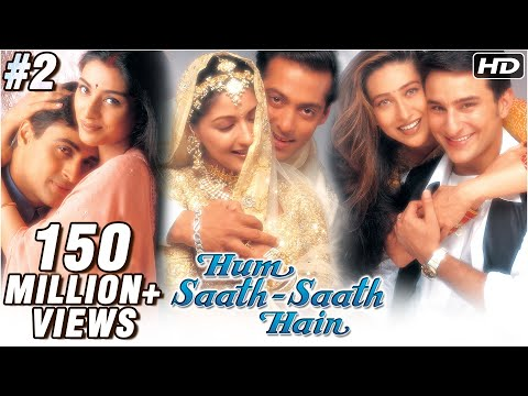 Hum Saath Saath Hain - 2/16 - Bollywood Movie - Salman Khan, Saif Ali Khan & Karishma Kapoor