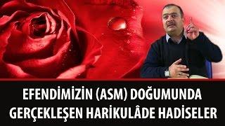 Süleyman MALKOÇ - Efendimizin (asm) Doğumunda Gerçekleşen Harikulâde Hadiseler