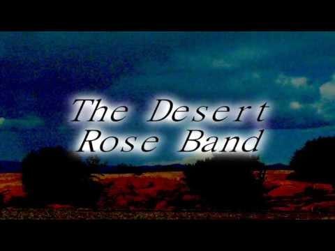Desert Rose Band - Hes Back & Im Blue