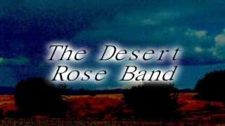 Watch Desert Rose Band Hes Back And Im Blue video