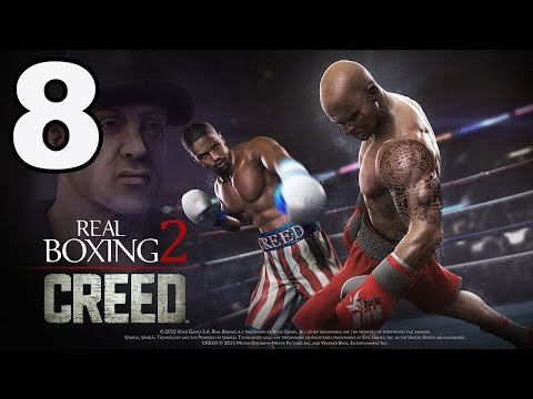 Real Boxing 2: CREED - Gameplay Walkthrough Part 8 - Chapter 1: Stage 8 (iOS. Android)