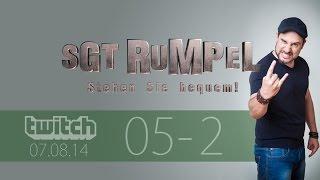 Livestream SgtRumpel #05 Part B