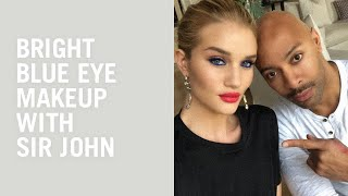 Sir John's blue eye makeup tutorial on Rosie Huntington-Whiteley