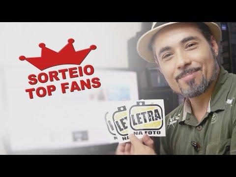 2º Sorteio Top fans - Letra Na Foto