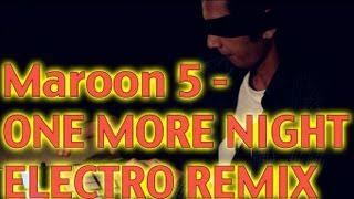 download lagu Maroon 5 - One More Night Metrognome Remix gratis