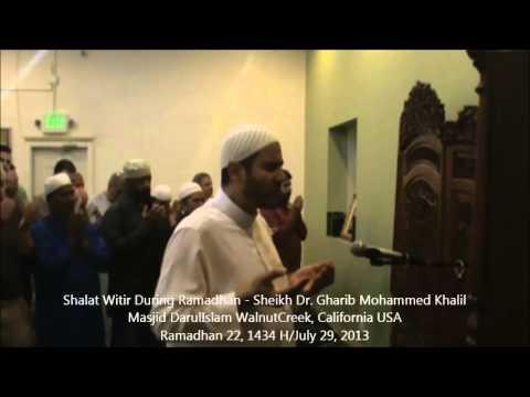 Shalat Witir During Ramadhan - Sheikh Dr. Gharib Mohammed Khalil Ramadhan 22, 1434 H/July 29, 2013