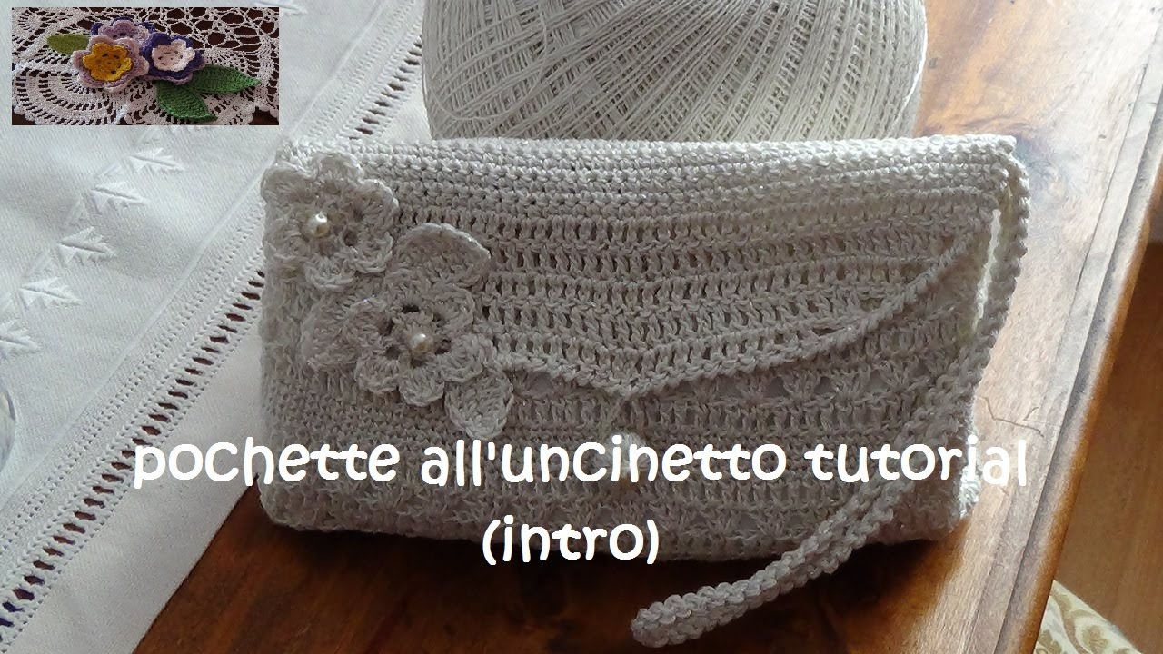 Pochette all 39 uncinetto tutorial intro youtube for Borse a uncinetto con fettuccia schemi