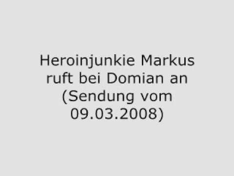 Heroin-Junkie Markus ruft bei Domian an