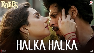 Download Halka Halka - Raees | Shah Rukh Khan & Mahira Khan | Ram Sampath | Sonu Nigam & Shreya Ghoshal 3Gp Mp4
