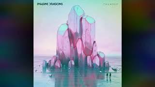 Imagine Dragons Thunder Radio Edit
