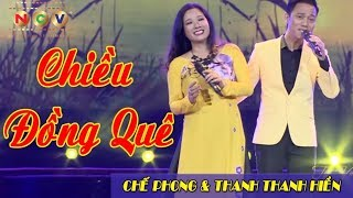 Chiều Đồng Quê | Chế Phong & Thanh Thanh Hiền | Tết Vạn Lộc 2017