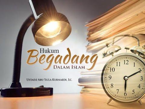 Ceramah Agama Islam : Hukum Begadang Dalam Islam (Ustadz Abu Ya'la Kurnaedi, Lc.)