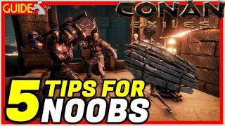 CONAN EXILES TOP 5 STARTING TIPS/GUIDE For New Players