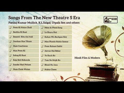Old Hindi Film Songs By K L Saigal & Pankaj Kumar Mullick | Songs From The New Theatres' Era video