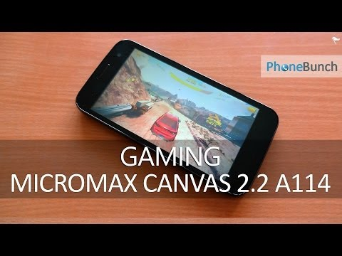 Micromax Canvas 2.2 A114 Gaming Review