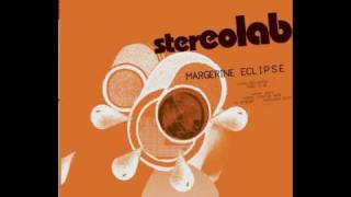 Stereolab - Margerine Rock