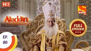 Aladdin - Ep 80 - Full Episode - 5th December, 2018