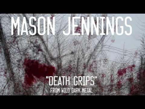 Mason Jennings - Death Grips (Official Audio)