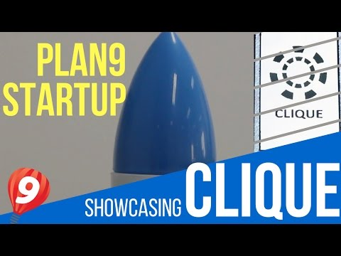 Plan9 Technology Incubator - Cycle 08 - Clique