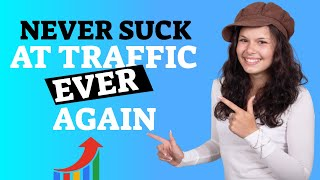You'll Never Suck At Traffic Generation Ever Again!