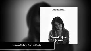 Natasha Midori - Beautiful Savior