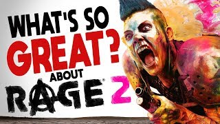 What's So Great About Rage 2?!