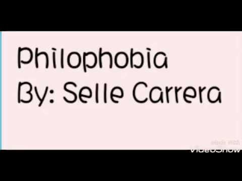 PHILOPHOBIA by Selle Carrera (Lyrics)