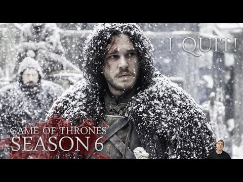 Game of Thrones Season 6 - Viewers Quiting After Season 5 Finale! - My Thoughts