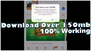How To Download Games/Apps Over 150mb Without WiFi On iPhone Using Mobile Data iOS 11 (2018)