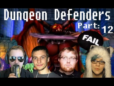 CHIIB PLAYS: DUNGEON DEFENDERS W/ OMFGcata, WOWCRENDOR, AND MYNDFLAME! PART 12