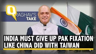 India Must 'De-Hyphenate' From Pakistan Like China Did From Taiwan | The Quint