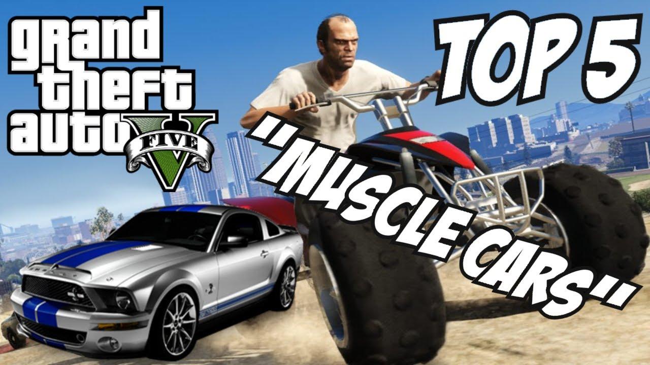 Gta 5 Top 5 Muscle Cars