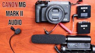Canon M6 Mark II Audio