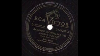 Kitty Wells and the Tennessee Mountain Boys Gathering Flowers For The Master's Bouquet  RCA VICTOR 21 0032 A