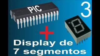 3. pic+display de 7 segmentos