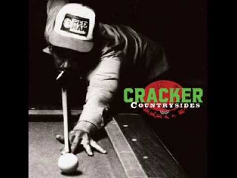 Cracker - It Aint Gonna Suck Itself