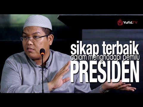 Ceramah Agama Islam: Sikap Terbaik Dalam Menghadapi Pemilu Presiden - Ustadz Firanda Andirdja, MA