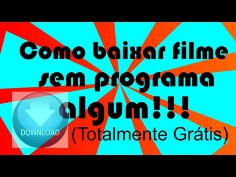 Como Baixar Filmes da Internet Grátis (SEM PROGRAMA), (NOVA FORMA 2014)