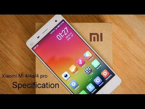 Xiaomi Mi 4 / 4a / 4 Pro Specification | Upcoming Phones In India |  2017