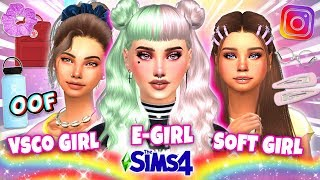 VSCO Girl, Soft Girl, E-Girl in Sims 4!